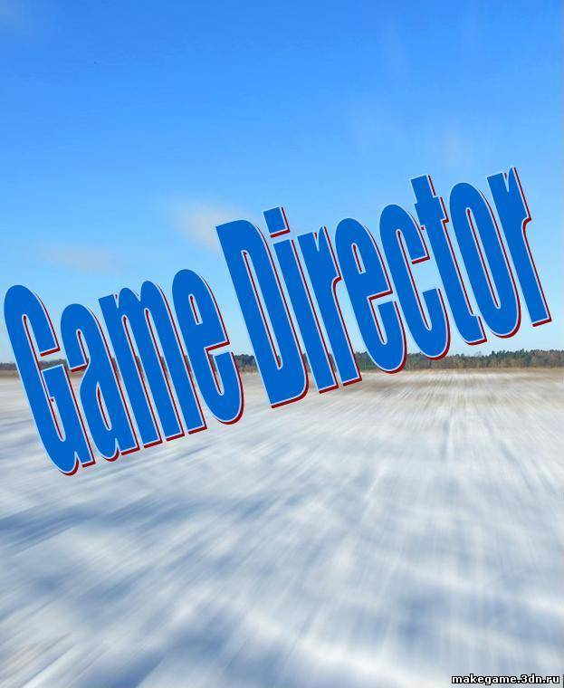 GameDirector Ver 0.1 Devlopment Build 10 18-November-10